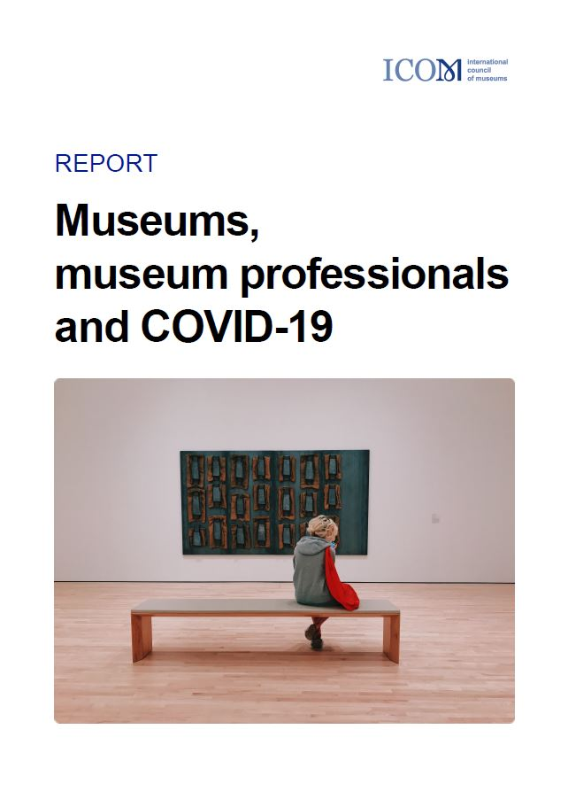 ICOM Umfrage: Museums, museum professionals and COVID-19
